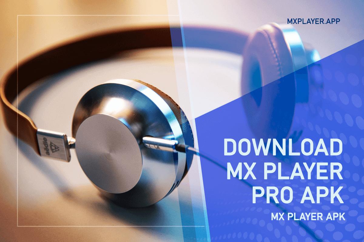 mxplayer-pro-apk-download